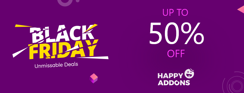 Happy Addons Black Friday & Cyber monday deals