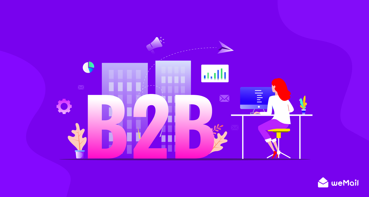ultimate guide to b2b email marketing (b2b email marketing best practices)